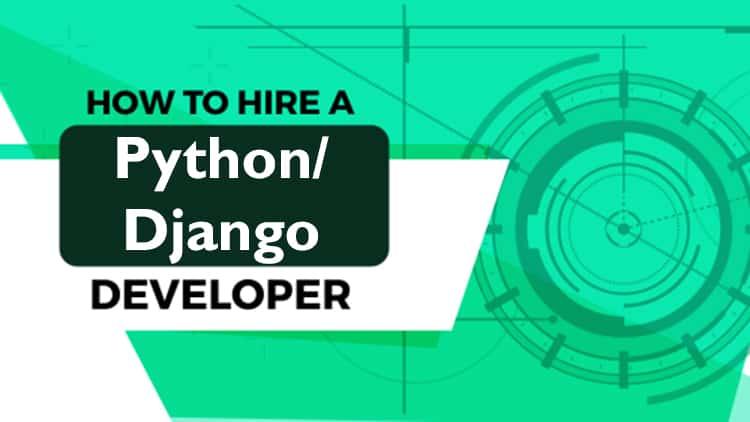 how-to-hire-python-developer and django