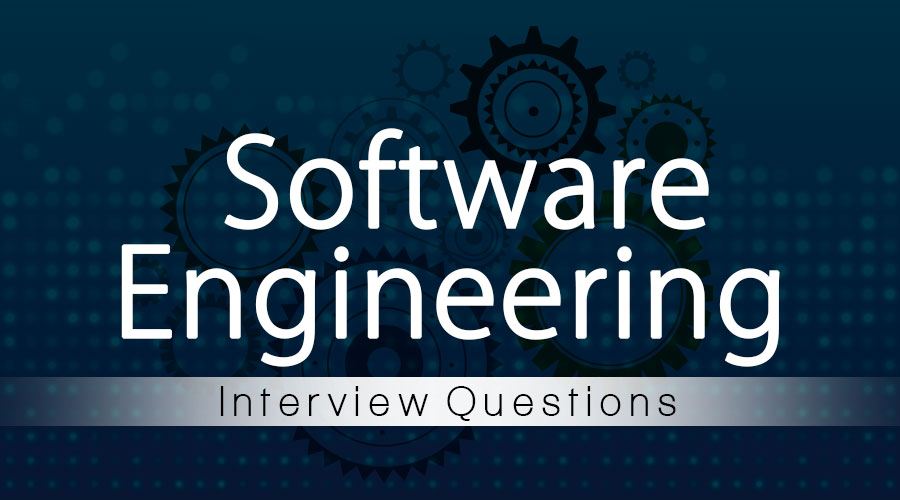Software-Engineering-Interview-Questions